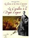 LA CAVALIERE A LA DAGUE D'ARGENT (La Licorne et Les Trois Couronnes tome 6) - Valérie Alma-Marie