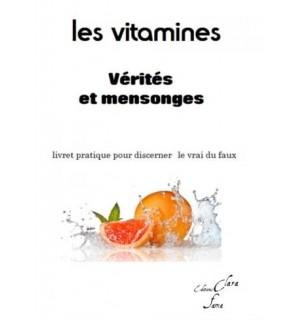 LES VITAMINES : VERITES ET MENSONGES - Docteur Paul Dupont