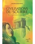 CIVILISATIONS DU SOURIRE : DES MONDES OU LES FEMMES REGNENT - Valérie Alma-Marie