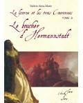 LE BOUCHER D'HERMANNSTADT (La Licorne et Les Trois Couronnes tome 8)- Valérie Alma-Marie