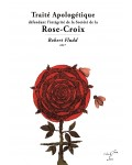 Traité Apologétique  Défendant l'intégrité de la Société De la Rose-Croix - Robert Fludd