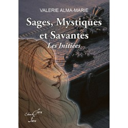 SAGES, MYSTIQUES ET...